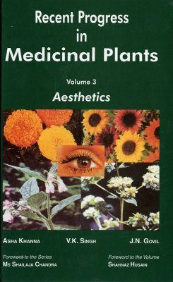 Recent Progress in Medicinal Plants, Volume 3: Aesthetics