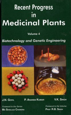 Recent Progress in Medicinal Plants, Volume 4: Biotechnology and Genetic Engineering