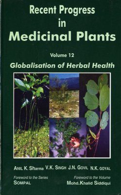 Recent Progress in Medicinal Plants, Volume 12: Globalisation of Herbal Health