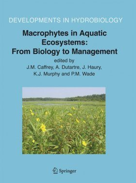 Macrophytes in Aquatic Ecosystems: From Biology to Management