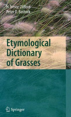 Etymological Dictionary of Grasses