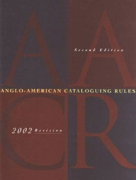 Anglo-American Cataloguing Rules (Looseleaf without Binder)
