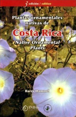 Costa Rica Native Ornamental Plants / Plantas Ornamentales Nativas de Costa Rica