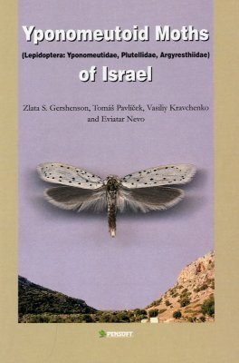 Yponomeutoid Moths (Lepidoptera: Yponomeutidae, Plutellidae, Argyresthiidae) of Israel