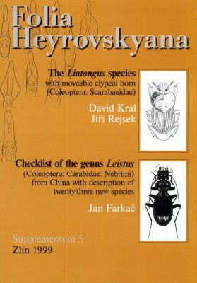 Folia Heyrovskyana, Supplement 5: The Liatongus Species with Moveable Clypeal Horn (Coleoptera: Scarabaeidae) / Checklist of the Genus Leistus (Coleoptera: Carabidae: Nebriini) from China with Description of Twenty-Three New Species