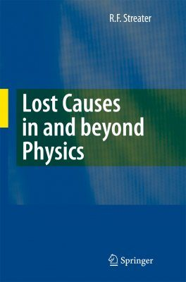 Lost Causes in and beyond Physics