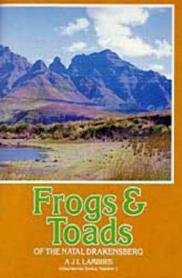Frogs and Toads of the Natal Drakensburg