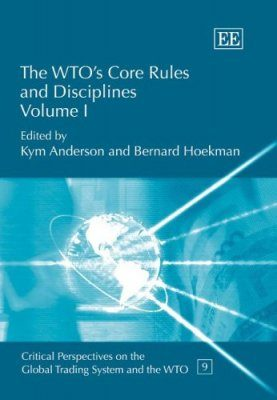 The WTO's Core Rules and Disciplines
