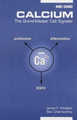 Calcium: The Grand-Master Cell Signaler