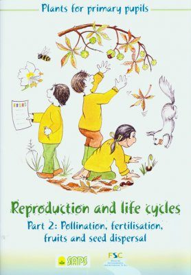 Plants for Primary Pupils: Reproduction and Life Cycles