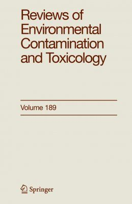 Reviews of Environmental Contamination and Toxicology, Volume 189