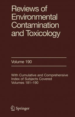 Reviews of Environmental Contamination and Toxicology, Volume 190