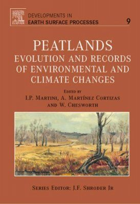 Peatlands: Evolution and Records of Environmental and Climate Changes