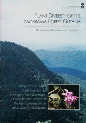 Plant Diversity of the Iwokrama Forest, Guyana