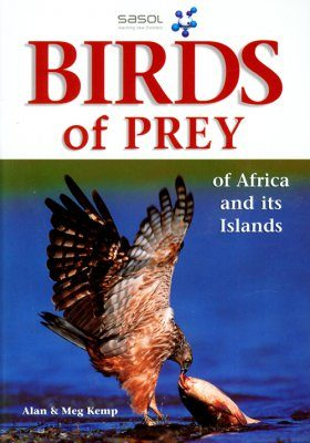 Sasol Birds of Prey of Africa and its Islands