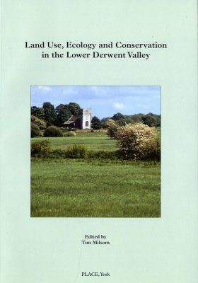 Land Use, Ecology and Conservation in the Lower Derwent Valley