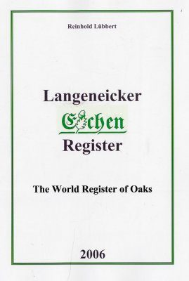 Langeneicker Eichen Register / The World Register of Oaks