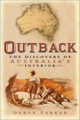 Outback: The Discovery of Australia's Interior