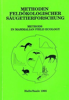Methoden Feldökologischer Säugetierforschung, Band 1 [Methods in Mammalian Field Ecology]