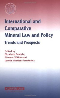 International and Comparative Mineral Law and Policy