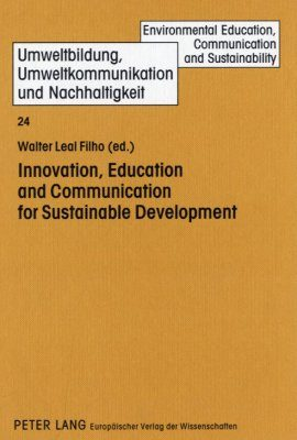 Innovation, Education and Communication for Sustainable Development