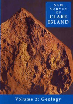 New Survey of Clare Island, Volume 2: Geology