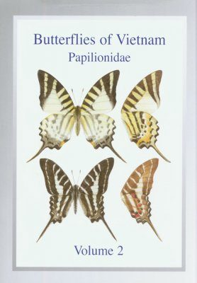 Butterflies of Vietnam, Volume 2: Papilionidae