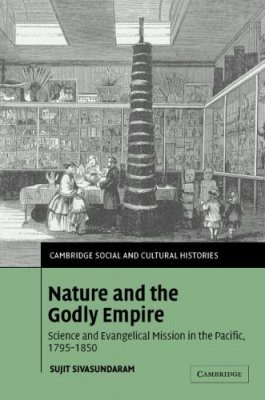 Nature and the Godly Empire The Pacific, 1795-1850