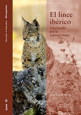 El Lince Ibérico: Una Batalla por la Supervivencia [The Iberian lynx: A Battle for Survival]