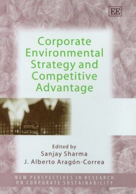 Corporate Environmental Strategy and Competitive Advantage