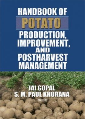 Handbook of Potato Production, Improvement and Postharvest Management