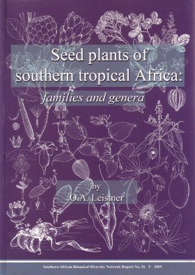 Seed Plants of Southern Tropical Africa