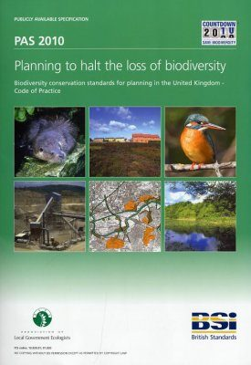 Planning to Halt the Loss of Biodiversity (PAS 2010)
