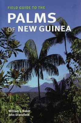 Field Guide to the Palms of New Guinea
