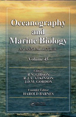 Oceanography and Marine Biology: An Annual Review: Volume 45
