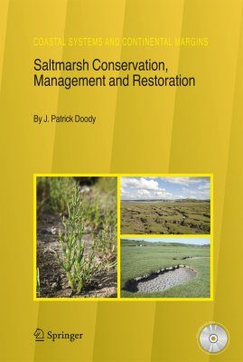 Saltmarsh Conservation, Management and Restoration