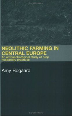 Neolithic Farming in Central Europe