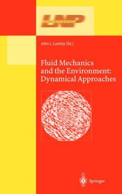 Fluid Mechanics and the Environment: Dynamical Approaches