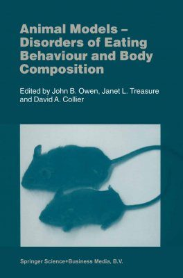 Animal Models - Disorders of Eating Behaviour and Body Composition