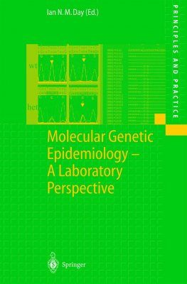 Molecular Genetic Epidemiology - A Laboratory Perspective