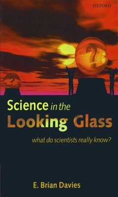 Science in the Looking Glass