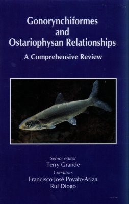 Gonorynchiformes and Ostariophysan Relationships