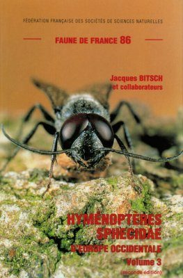 Faune de France, Volume 86: Hyménoptères Sphecidae d'Europe Occidentale Volume 3