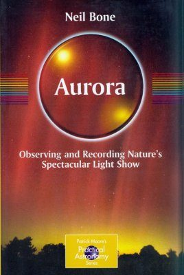 Aurora: Observing and Recording Nature's Spectacular Light Show
