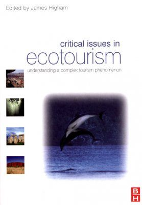 Critical Issues in Ecotourism