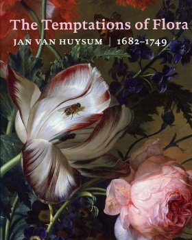 The Temptations of Flora: Jan van Huysum, 1682-1749