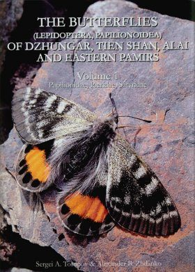 The Butterflies (Lepidoptera, Papilionoidea) of Dzhungar, Tien Shan, Alai and Eastern Pamirs, Volume 1: Papilionidae, Pieridae, Satyridae [English / Russian]