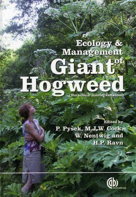 Ecology and Management of Giant Hogweed (Heracleum Mantegazziannum)