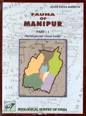 Fauna of Manipur, Part 1: Vertebrates and Animal Fossils