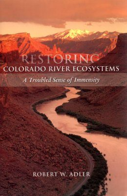 Restoring Colorado River Ecosystems